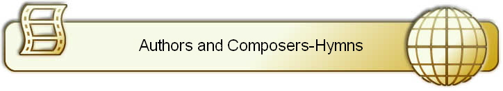 Authors and Composers-Hymns