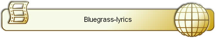 Bluegrass-lyrics